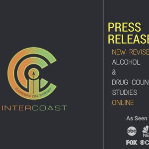Press Release: InterCoast Colleges Offers New Revised Alcohol & Drug Counseling Studies Online