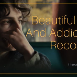 Beautiful Boy and Addiction Recovery