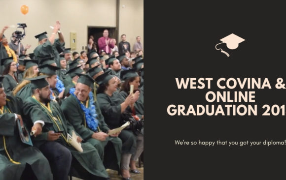 West Covina Campus & Online Graduation Day 2018