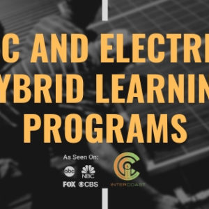 InterCoast Colleges Now Offers HVAC and Electrical Hybrid Learning Programs